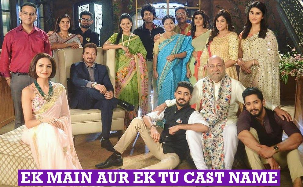Ek Mai Aur Ekk Tu Cast Name, Crew Members