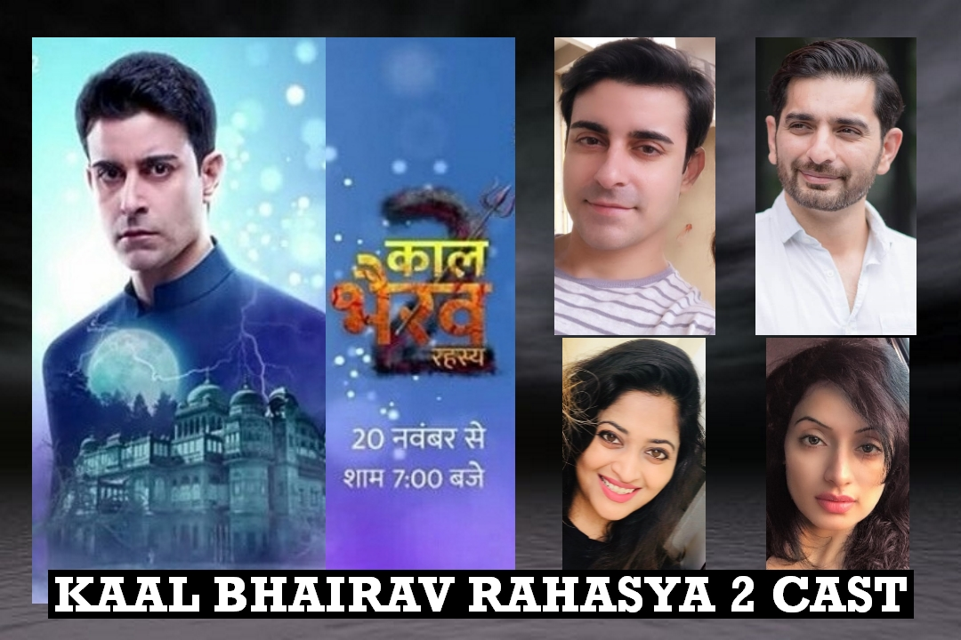 Kaal Bhairav Rahasya Season 2 Cast Name, Wiki, Story, Genre and More
