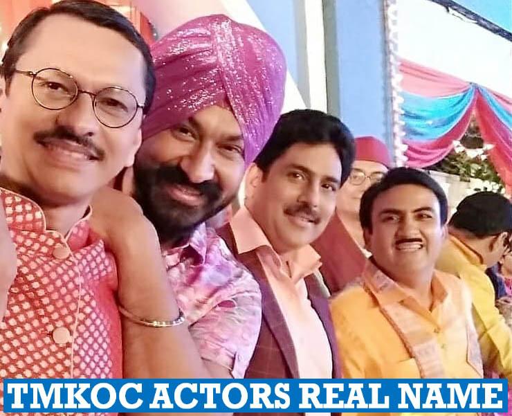 Taarak Mehta Ka Ooltah Chashmah Actors Real Name