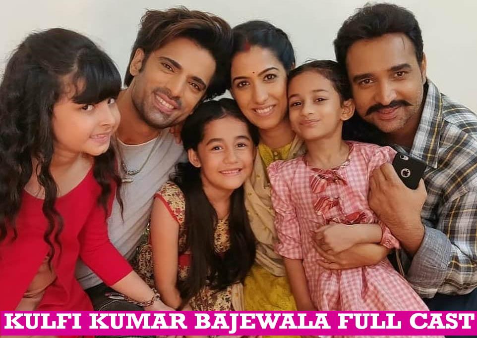 Kulfi Kumar Bajewala Full Cast Name List