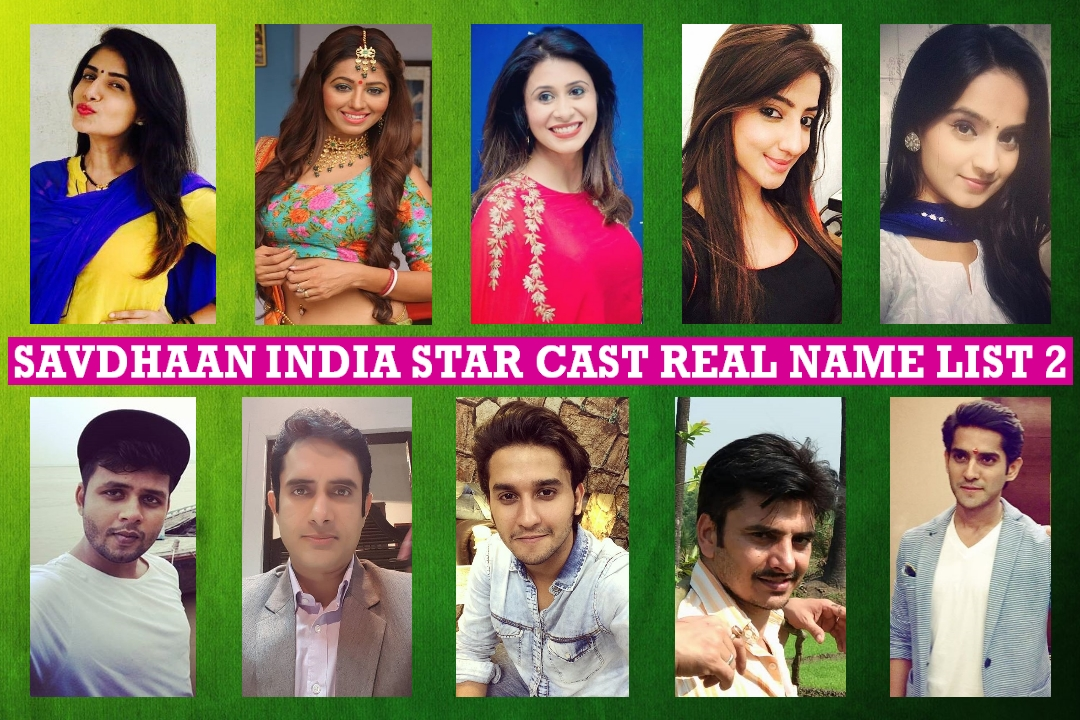 Savdhaan India Star Cast Real Name, Real Life List 2