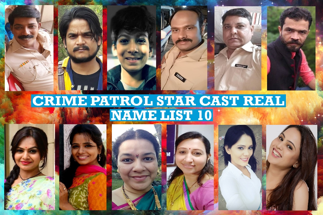 Crime Patrol Star Cast Real Name List 10 - India's Number 1