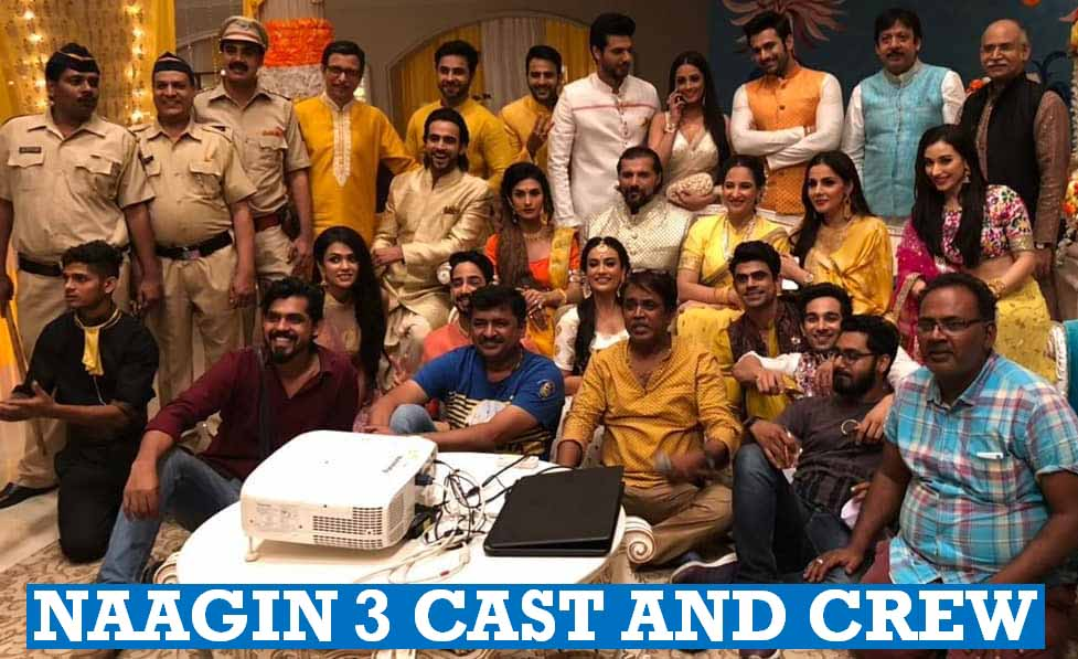 Naagin 3 Cast And Crew