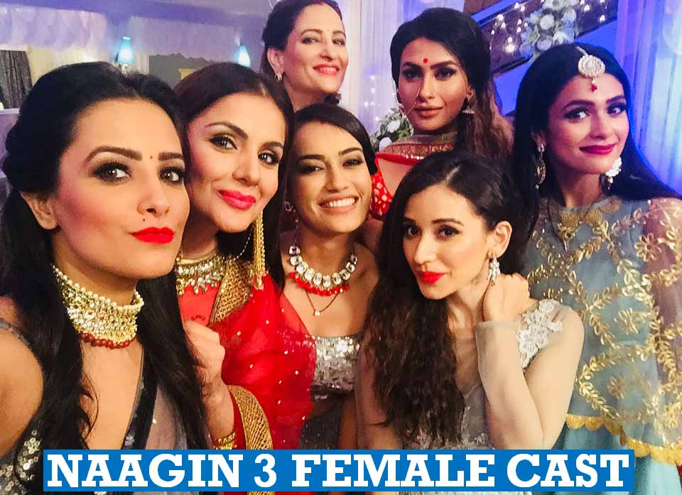 Naagin 3 Female Cast