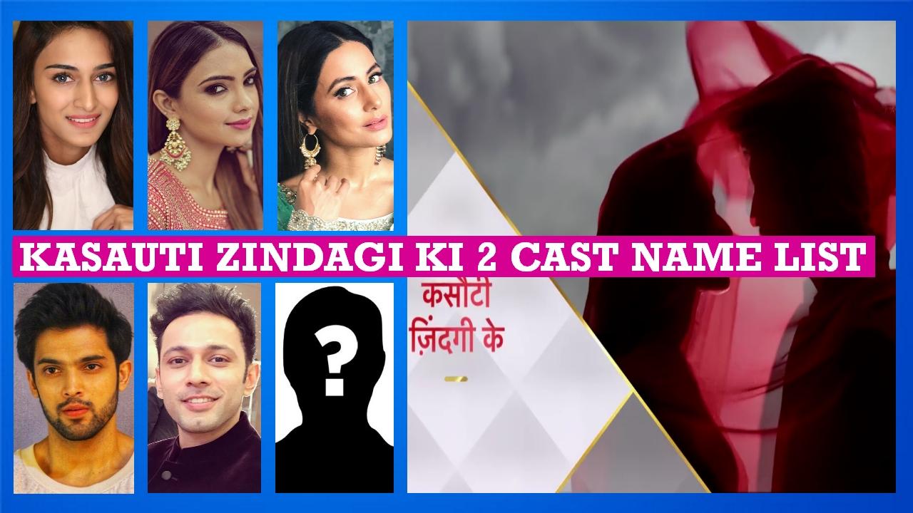Kasauti Zindagi Ki 2 Cast Name List, Star Plus Serial