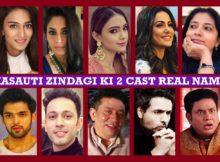 Kasauti Zindagi Ki 2 Cast Real Name, Story Plot, Real Life, Crew, Images and More