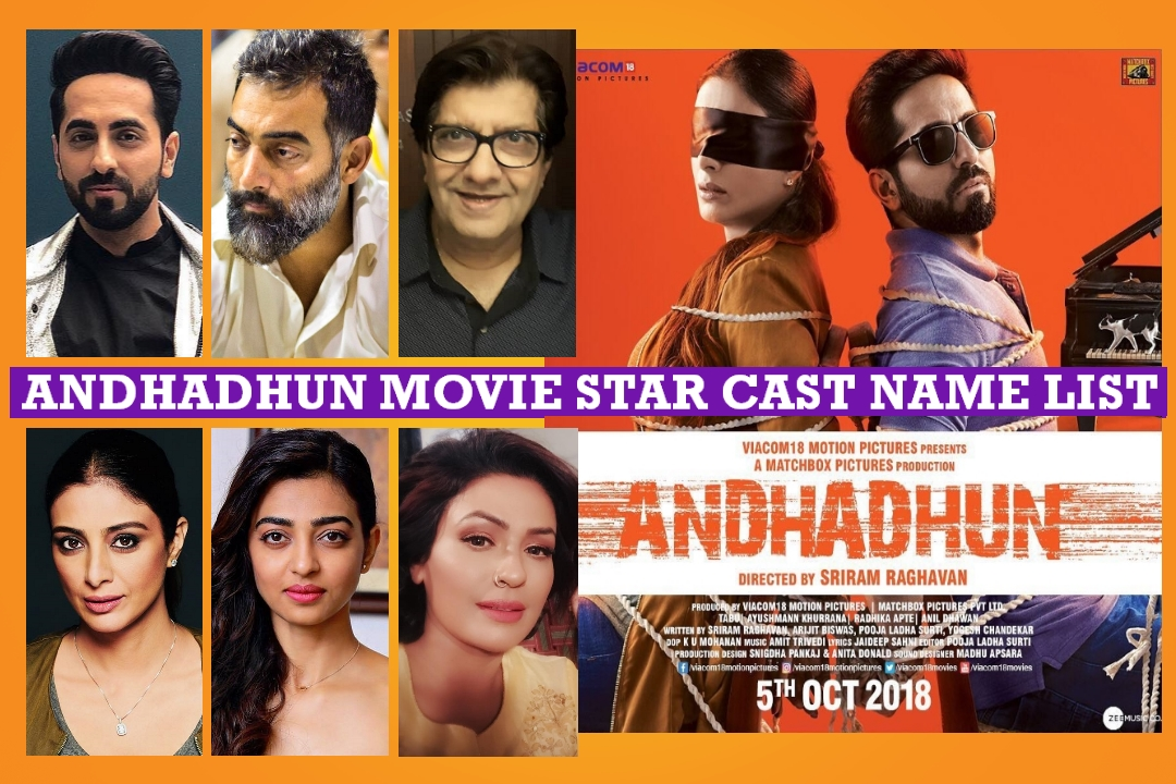 Andhadhun Movie Star Cast Real Name Story Release Date Crew Wiki