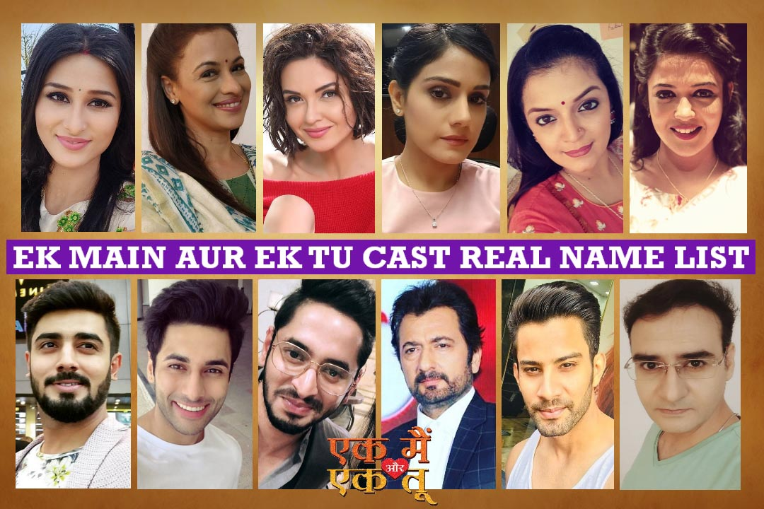 Ek Main Aur Ekk Tu Serial Cast Real Name, Zee Amnol Serial, Real Life, Story, Wiki and More