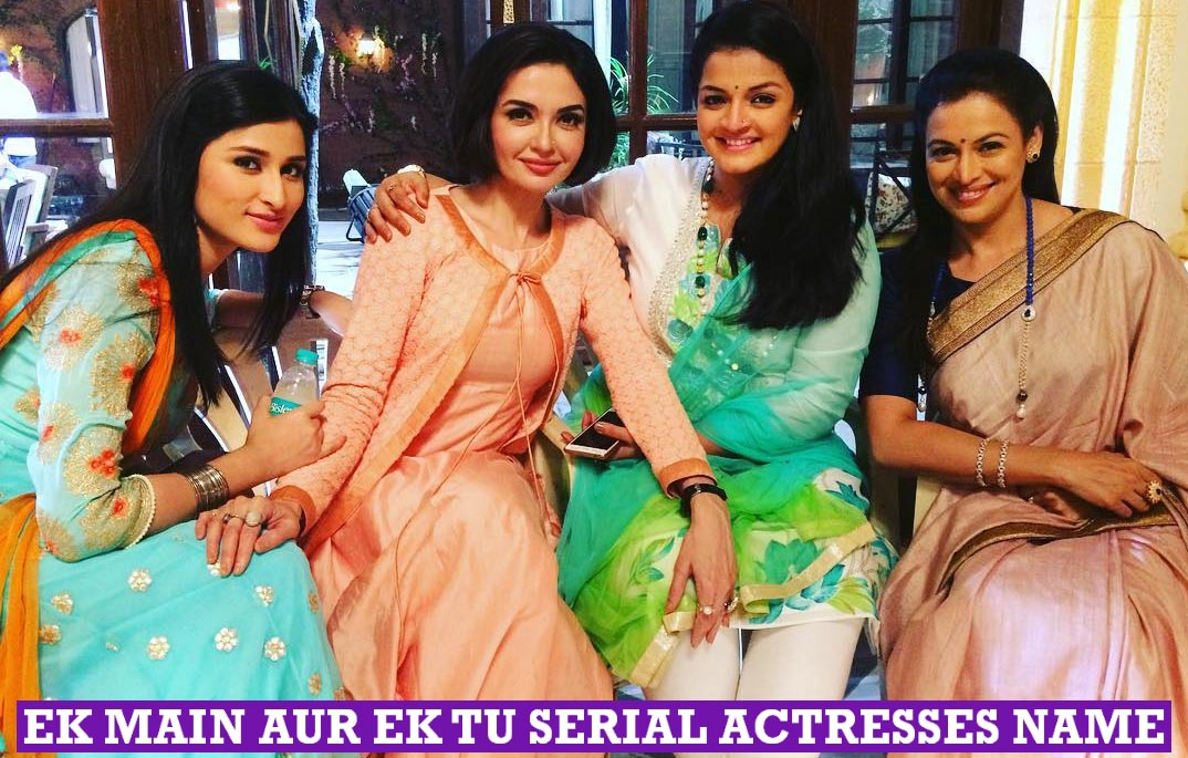Ek Main Aur Ekk Tu Serial Actresses Name, Real Life, Images