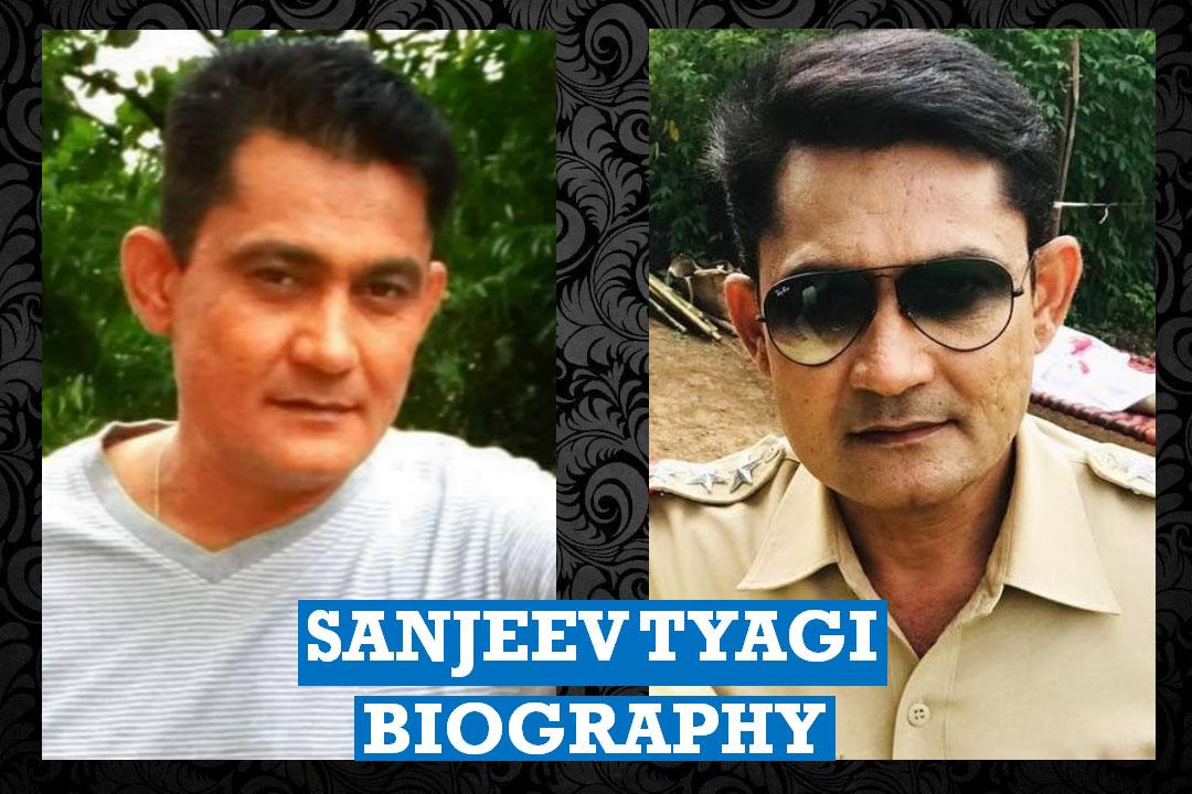Sanjeev Tyagi Wiki, Biography, Height, Age, Weight, DOB