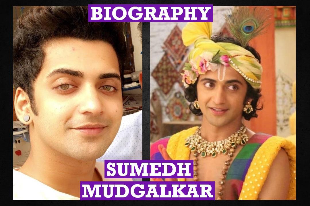 Sumedh Mudgalkar Biodata, Age, Height, Weight, Wiki, Biography, Home,