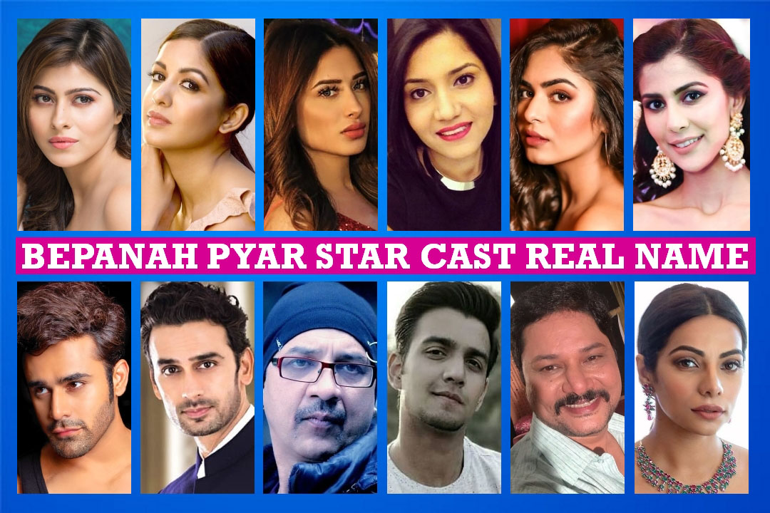 Bepanah Pyar Star Cast Real Name, Crew, Colors TV Serial
