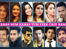 Kahaan Hum Kahaan Tum Star Cast Real Name, Star Plus Serial, Crew Members, Story Plot, Wiki, Genre, Timing, Images, Pics, Pictures and More