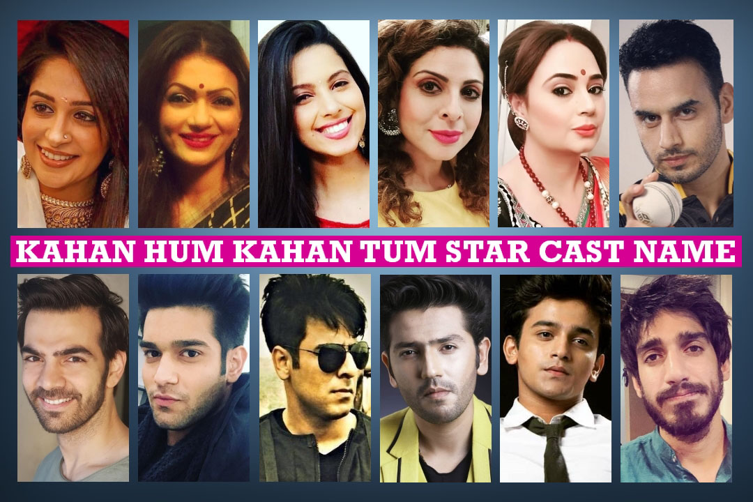 Kahaan Hum Kahaan Tum Star Cast Real Name, Star Plus, Crew, Story,