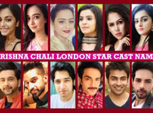 Krishna Chali London Star Cast Real Name, Star Plus Serial, Story, Crew, Plot, Genre, Timing, Images, Photos, Premier, Wiki