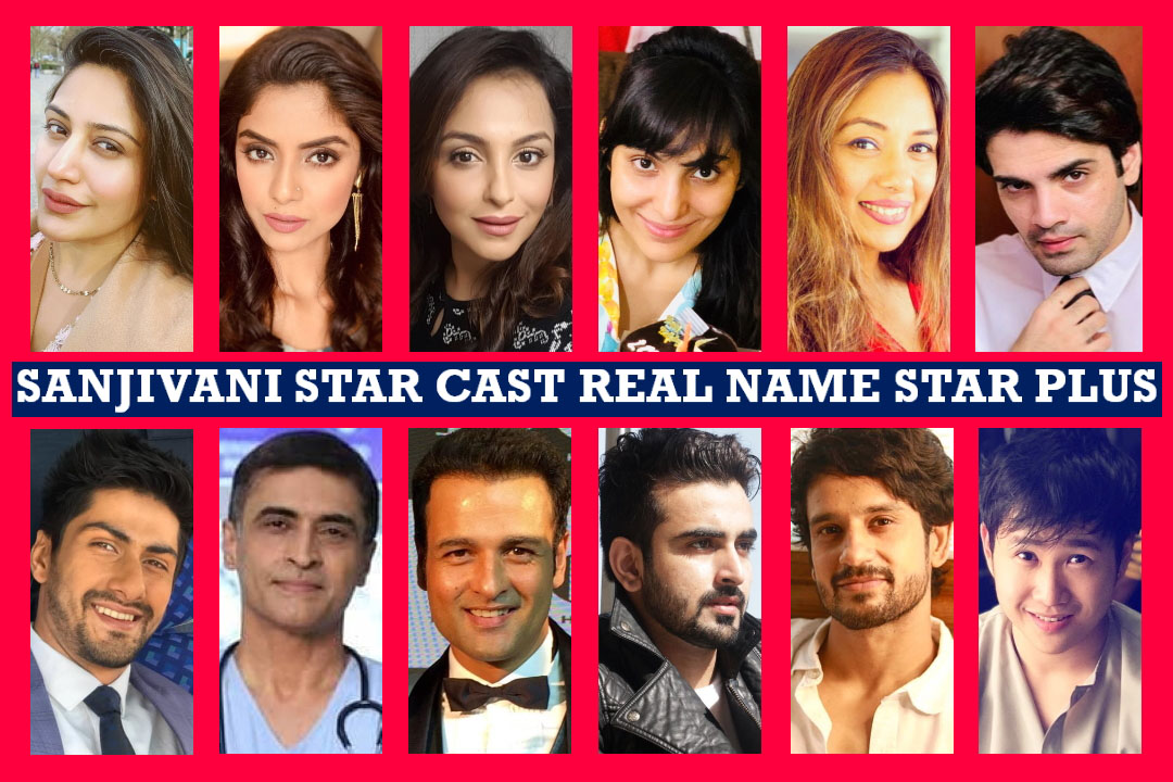 Sanjivani Star Cast Real Name, Star Plus Serial, Crew, Genre, Wiki, Timing, Start Date, Images and More