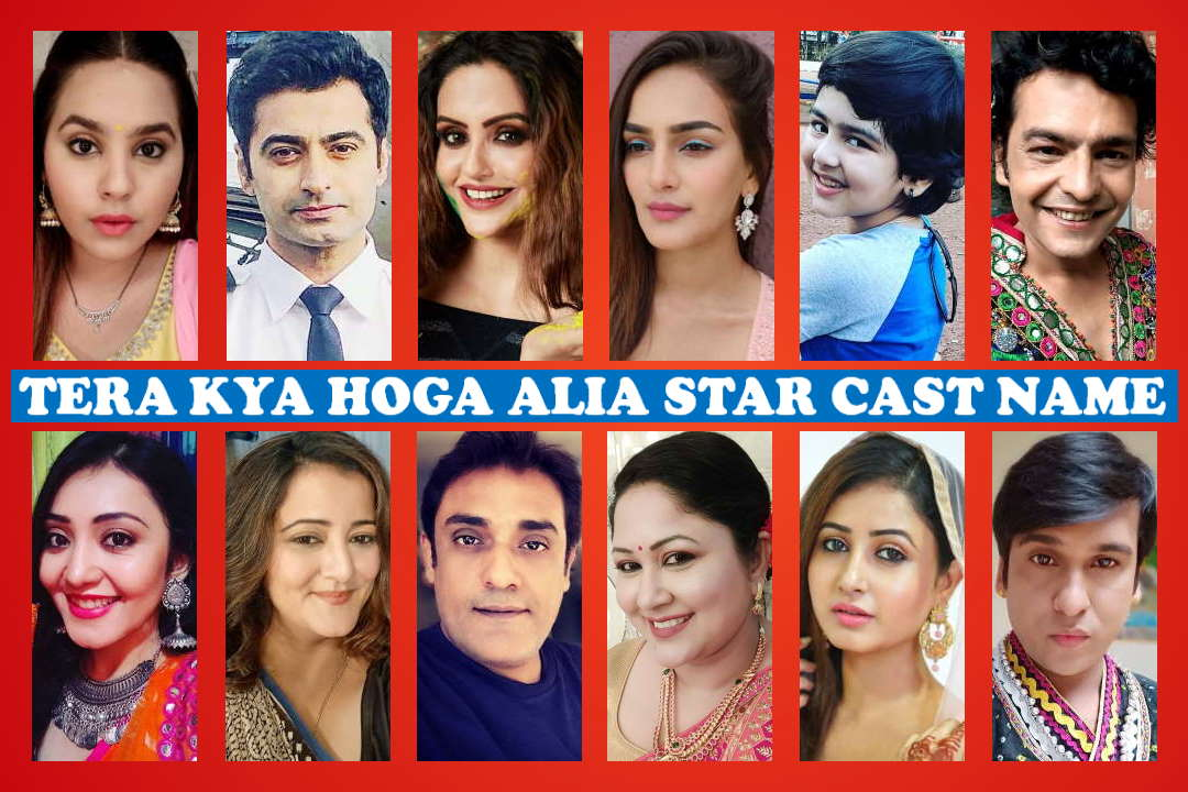 Tera Kya Hoga Alia Star Cast Real Name, Crew Members, Sony SAB TV Show, Wiki, Start, Timing, Genre, Pictures and More