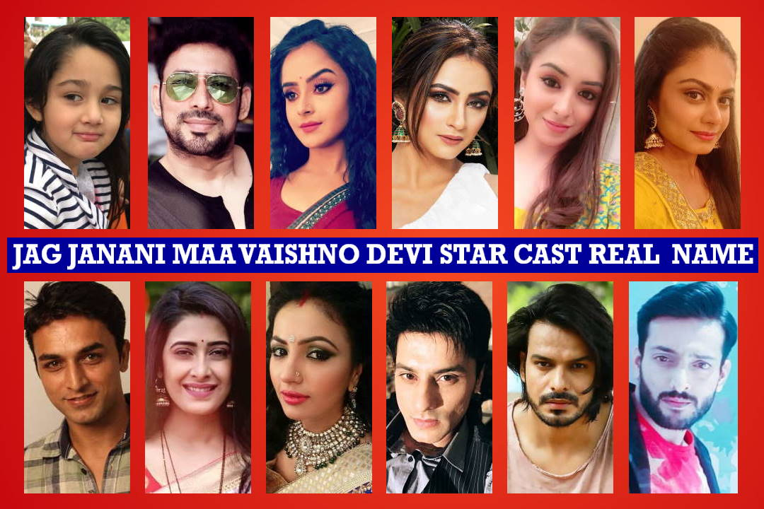 Jag Janani Maa Vaishno Devi Star Cast Real Name, Star Bharat Serial, Crew Members, Story Plot, Genre, Wiki, Start Date, Timing, Images, Pictures