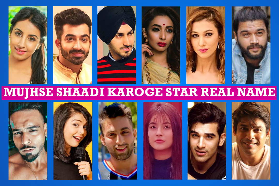 Mujhse Shaadi Karoge Star Cast Real Name, Colors TV Serial, Crew Members, Story Plot, Genre, Wiki, Timing, Start Date, Images, Pictures and More