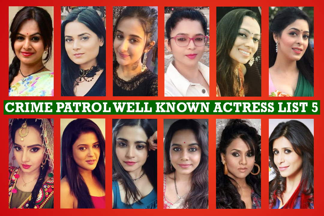 Crime Patrol Actress List 5, Crime Patrol Satark Female Cast 5, Details, Sony TV Serial, Timing, Story Plot, Wiki, Pictures