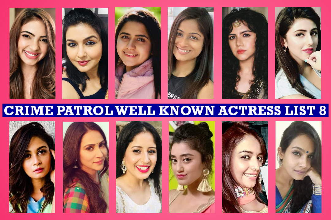 Crime Patrol Female Cast List 8, Crime Patrol Actresses 8, Sony TV Serial, Details, Crew, Timing, Story Plot, Wiki, Pictures