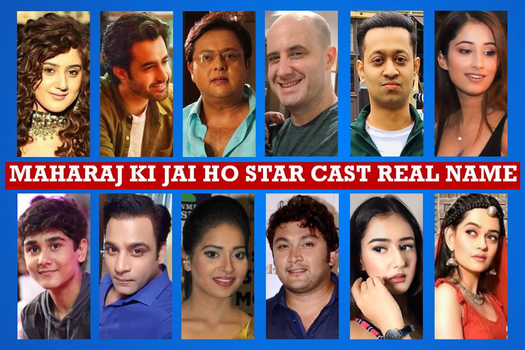 Maharaj Ki Jai Ho Star Cast Real Name, Star Plus Serial, Start Date, Crew Members, Genre, Wiki, Story Plot, Timing, Images, Pictures and More